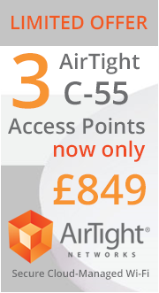 Limited time offer. 3 AirTight C-55 Access Points for only £849 while stocks last