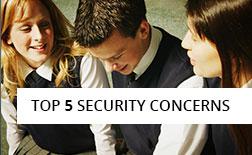 Top 5 cybersecurity concerns for schools