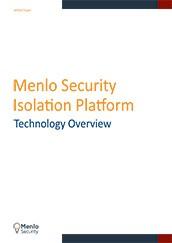 Menlo Security Isolation Platform