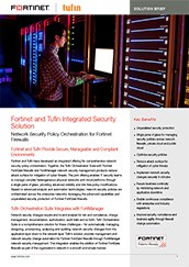 FORTINET AND TUFIN INTEGRATED SECURITY SOLUTION