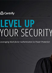 Centrify - Level up your Security