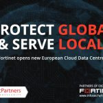 Fortinet has a new European Cloud Data Centre