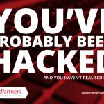 You've probably been hacked and haven't yet realised.