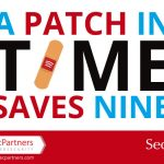 A Patch In Time Saves Nine