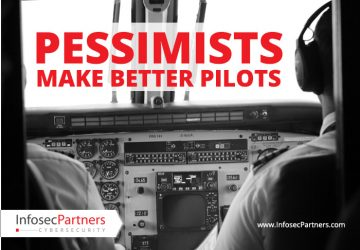 Pessimists make better Pilots. Listening to the Paranoids is Good