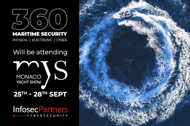 360 Maritime Security Monaco Yacht Show