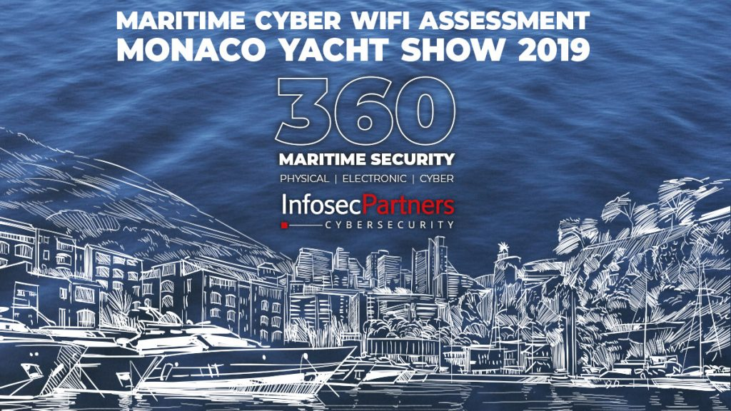 Maritime Cyber WiFi Assessment Monaco Yacht Show 2019