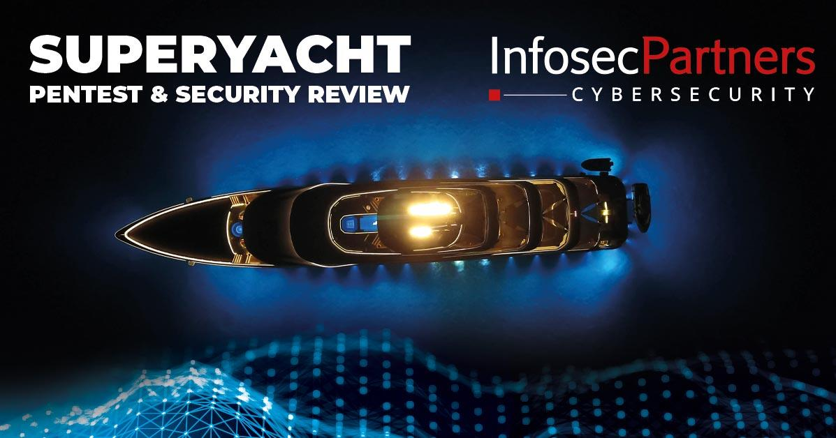Superyacht Penetration Testing & Security Review