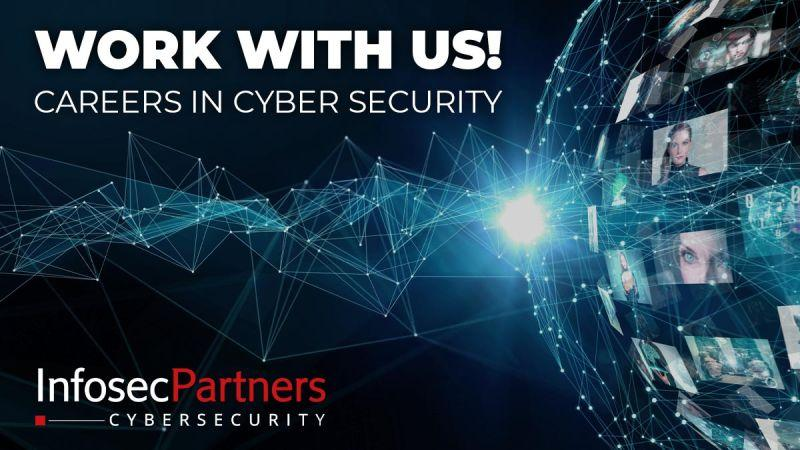 Careers in Cyber Security at Infosec Partners