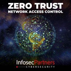 zero trust networking - Managed Network Access Control