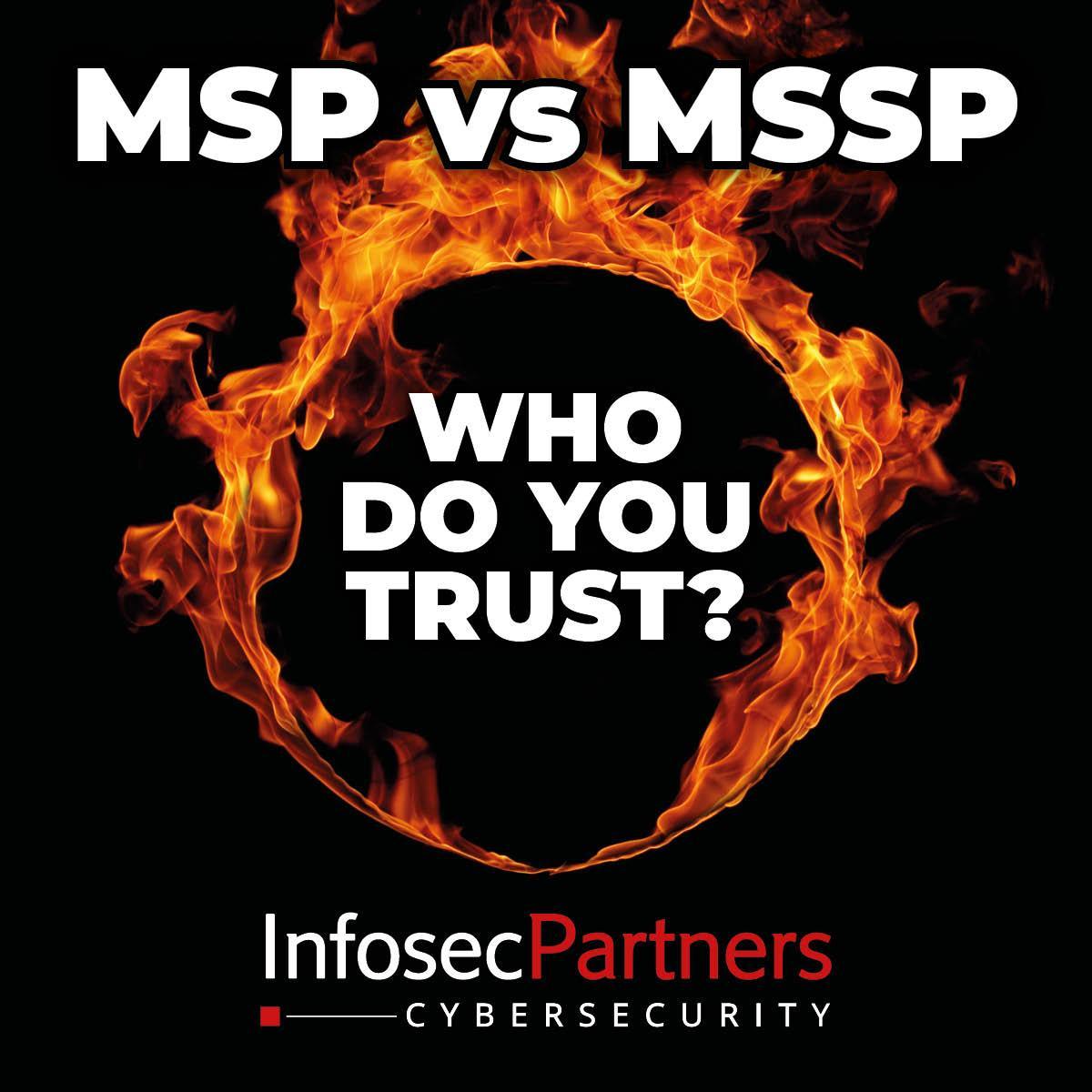 MSP VS MSSP - Who do you trust?