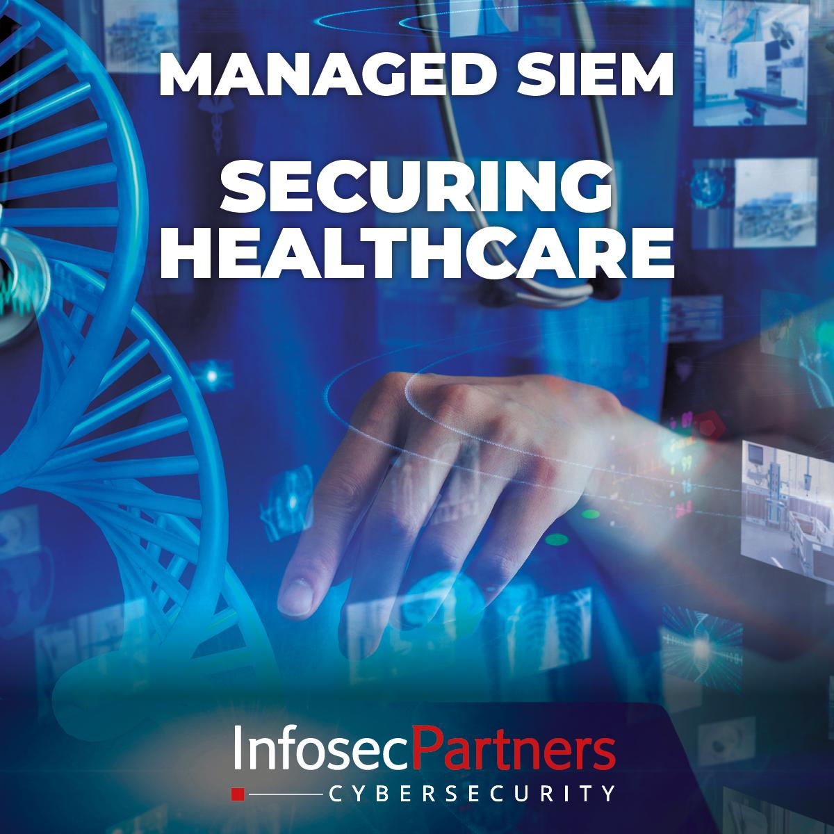 Managed SIEM - Managed FortiSIEM for Healthcare